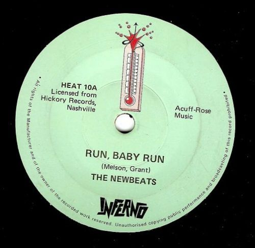 THE NEWBEATS Run, Baby, Run Vinyl Record 7 Inch Inferno 1979